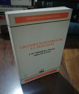 Grandes Maestros De La Teología 1 - De Alejandría A México