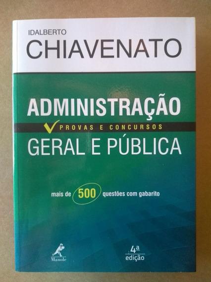 Administração Geral E Pública: Provas E Concursos / 4 Edição