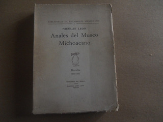 Anales Del Museo Michoacano