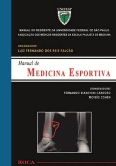 Manual Do Residente Da Unifesp - Manual De Medicina Esportiv
