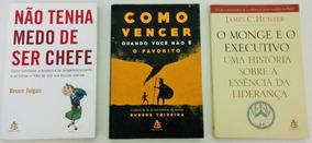 Livros Liderança: Monge, Vencer Sem Ser Favorito, Medo Chefe