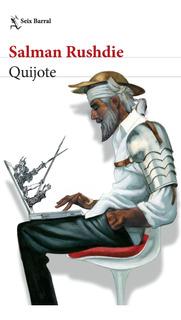 Quijote De Salman Rushdie- Seix Barral