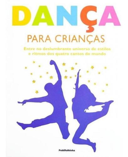 Imagem 1 de 1 de Livro Danca Para Criancas
