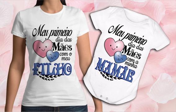 Kit Body Bebê Camiseta Baby Look Meu Primeiro Dia Das Mães