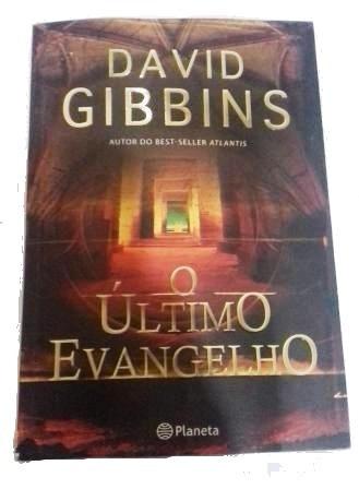 O Último Evangelho - David Gibbins