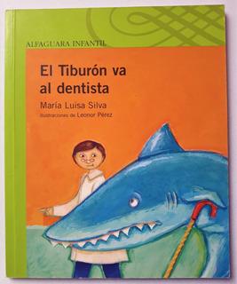 El Tiburón Va Al Dentista - Alfaguara Infantil - Liboriginal