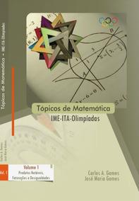 Tópicos De Matemática- Ime | Ita - Livro Digital