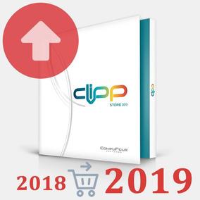 Atualização Clipp Store 2018 Para 2019 Nf-e 4.0 Aproveite!