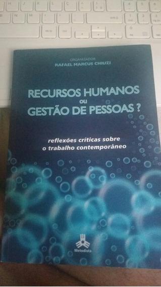 Livro Recursos Humanos Ou Gestão De Pessoas?