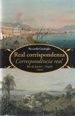 Livro Correspondência Real - Rio De Janeiro - Napoli (1844)