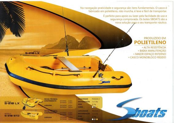 Bote Sboats S-210 Modelos Standard E Lx