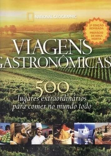 National Geographic - Viagens Gastronômicas