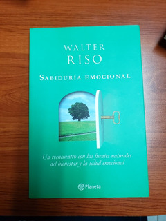 Sabiduria Emocional De Walter Riso