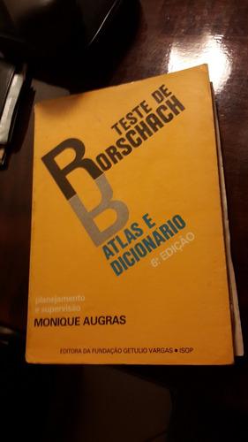 Livro Teste De Rorschach Atlas Dicionário Monique Augras ***