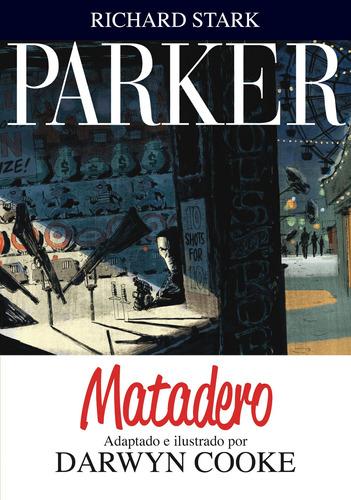 Imagen 1 de 3 de Parker 4 Matadero, Darwyn Cooke, Astiberri