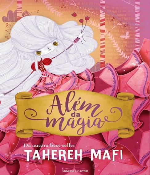 Livro Infanto Juvenil - Alem Da Magia - Tahereh Mafi