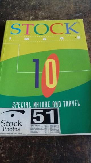 Stock Imagens/ Special Nature And Travel/frete Gratis