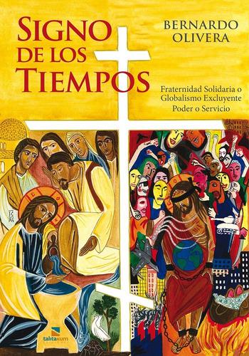 Imagen 1 de 1 de Bernardo Olivera. Signo De Los Tiempos.