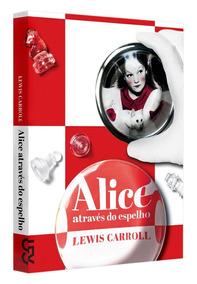 Alice Através Do Espelho Lewis Carroll C. Naify Em Estoque