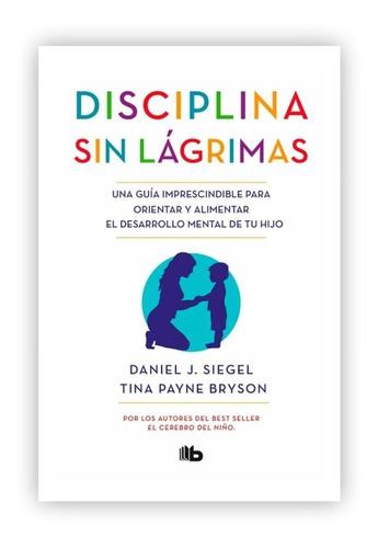 Imagen 1 de 3 de Disciplina Sin Lágrimas