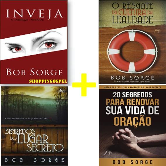 Kit 4 Livros Bob Sorge O Segredo Do Lugar Secreto E Mais