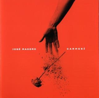 Jose Madero - Carmesi - Disco Cd - Nuevo (13 Canciones)