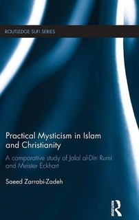 Libro Practical Mysticism In Islam And Christianity: A Compa