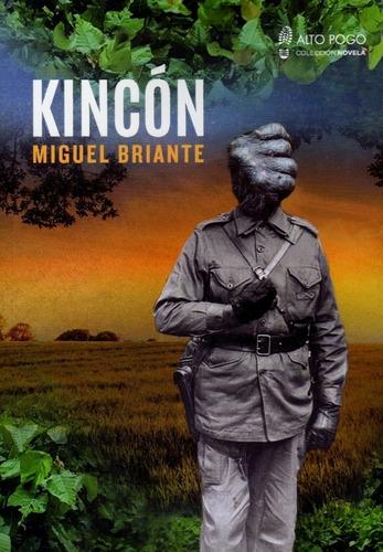 Imagen 1 de 1 de Kincón - Miguel Briante - Alto Pogo