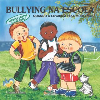 Livro Bullying Na Escola Ataque Aos Obesos