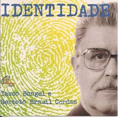 Tasso Bange, Identidade - Cd