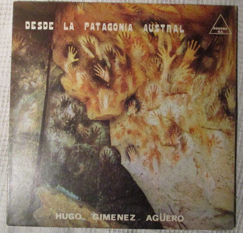Imagen 1 de 6 de Hugo Gimenez Agüero - Desde La Patagonia Austral