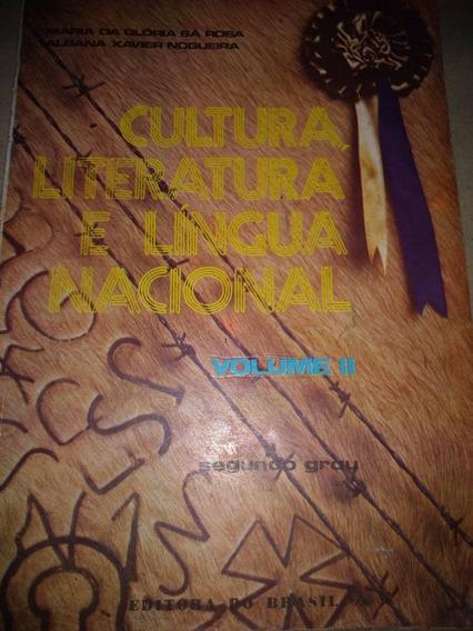 Cultura, Literatura E Língua Nacional - Maria Da Glória Sá