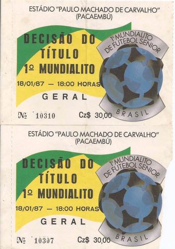 Ingresso Decisão Do 1º Mundialito De Futebol Senior 1987 C/2