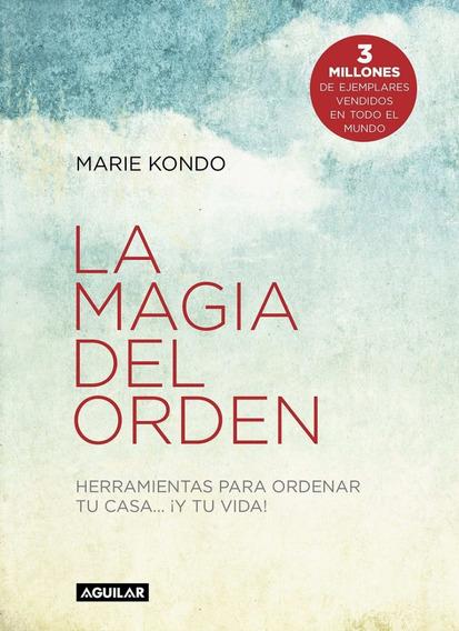 La Magia Del Día A Día - Kondo Marie