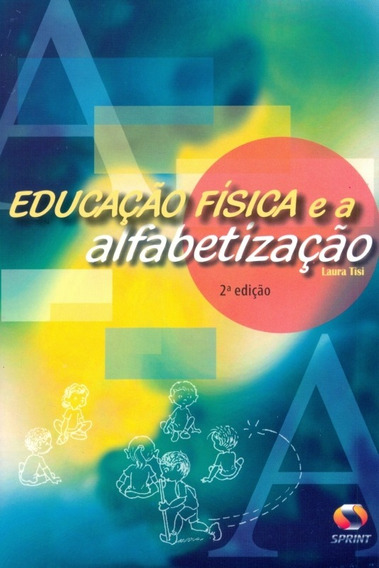 Educação Física E A Alfabetização