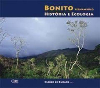Bonito Pernambuco - Historia E Ecologia Burgos Kleber De