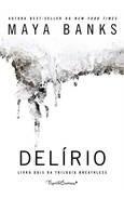 Delírio/livro 2 Da Trilogia Breathless Maya Banks