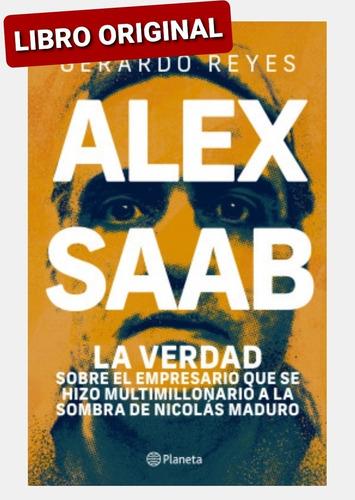 Alex Saab ( Libro Nuevo Y Original )
