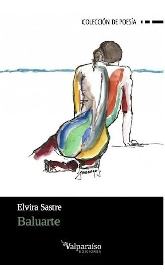 Baluarte - Sastre, Elvira