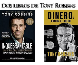 Tony Robbins · 2 Libros · Inquebrantable + Dinero Pdf