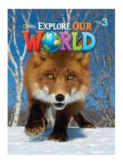 Livro Explore Our World 3 - Student Book