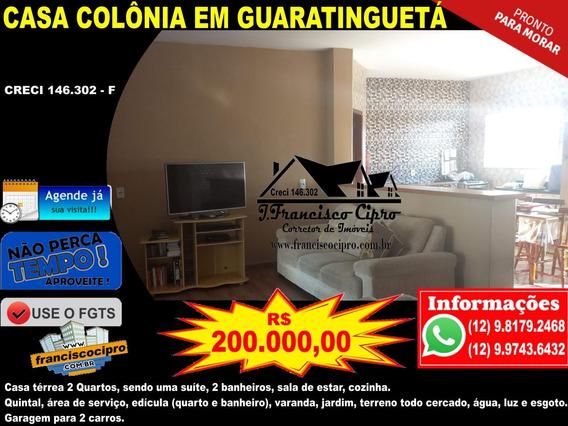 Casa A Venda No Bairro Colonia Em Guaratinguetá - Sp. - Cs313-1