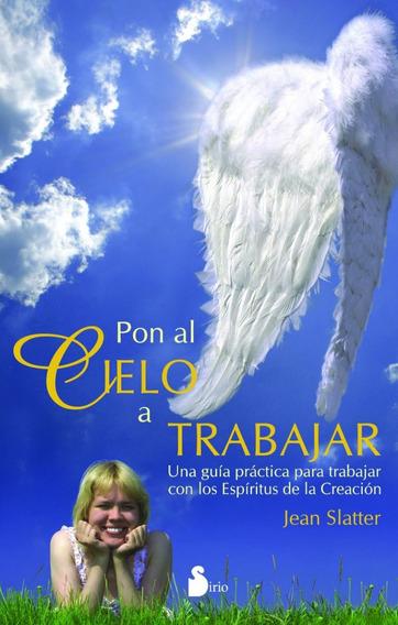 Pon El Cielo A Trabajar - Slatter Jean
