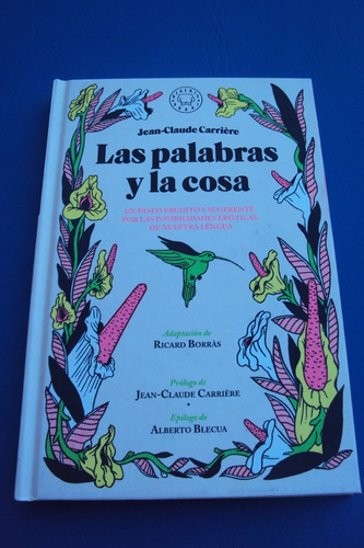 Las Palabras Y La Cosa Jean Claude Carriere Blackie Books Mercado Libre