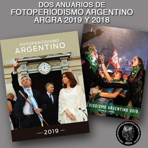 Argra 2019-2018 Anuarios De Fotoperiodismo Argentino Argra