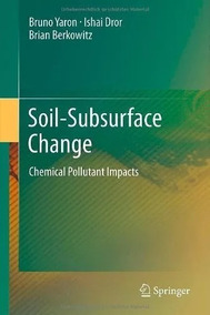 Soil-subsurface Change Chemical Pollutant Impacts