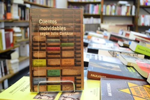 Cuentos Inolvidables Según Julio Cortázar.   Mercado Libre