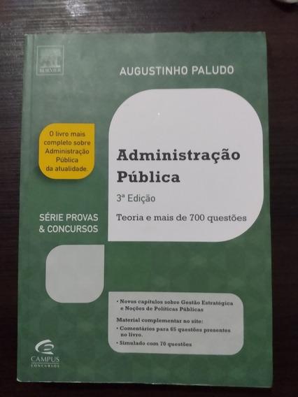 Administração Pública - Teoria E Mais De 700 Questões.