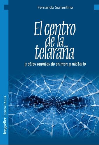 El Centro De La Telaraña - Esenciales - Longseller