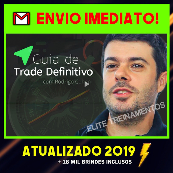 Guia De Trade Definitivo 3.0 2019 Rodrigo Cohen + Brindes